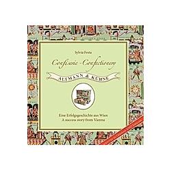 Confiserie - Confectionery Altmann & Kühne. Sylvia Festa  - Buch