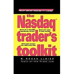 The Nasdaq Trader's Toolkit. Rogan M. Labier  - Buch