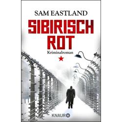 Sibirisch Rot: eBook von Sam Eastland