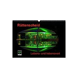 Rüttenscheid (Wandkalender 2021 DIN A3 quer)