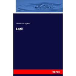 Logik als Buch von Christoph Sigwart