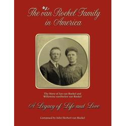 The van Roekel Family in America als Taschenbuch von John Herbert van Roekel