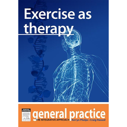 Exercise as Therapy: eBook von Kerryn Phelps/ Craig Hassed