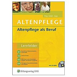 Altenpflege: Altenpflege als Beruf - Buch