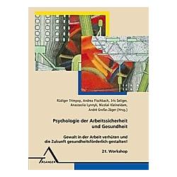 Psychologie der Arbeitssicherheit und Gesundheit - Buch