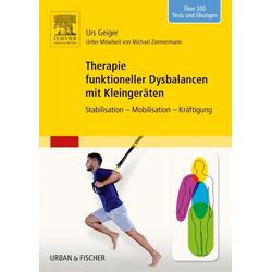 Therapie funktioneller Dysbalancen mit Kleingeräten: eBook von Urs Geiger