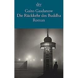 Die Rückkehr des Buddha. Gaito Gasdanow  - Buch