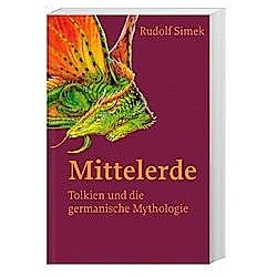 Mittelerde. Rudolf Simek  - Buch