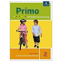 Primo Verkehrserziehung  Ausgabe 2008: 2. Schuljahr  Zu Fuß und mit dem Fahrrad - Buch