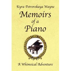 Memoirs of a Piano als Taschenbuch von Kyra Petrovskaya Wayne