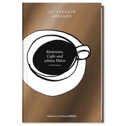 Kaffeehaus München als Buch von Petra Kratzert