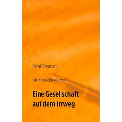 Die Klodeckel-Chronik als Buch von Ramin Peymani