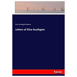 Letters of Eliza Southgate. Eliza Southgate Bowne  - Buch
