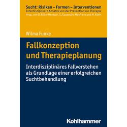 Fallkonzeption und Therapieplanung: eBook von Wilma Funke