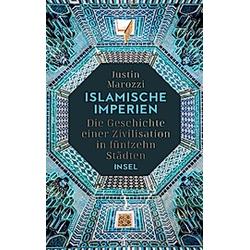 Islamische Imperien. Justin Marozzi  - Buch