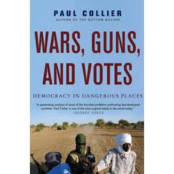 Wars Guns and Votes als Buch von Paul Collier