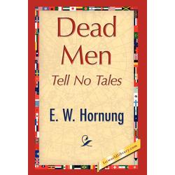Dead Men Tell No Tales als Buch von W. Hornung E. W. Hornung