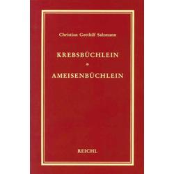 Krebsbüchlein. Ameisenbüchlein als Buch von Christian G Salzmann