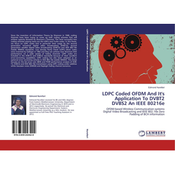 LDPC Coded OFDM And It's Application To DVBT2 DVBS2 An IEEE 80216e als Buch von Edmond Nurellari