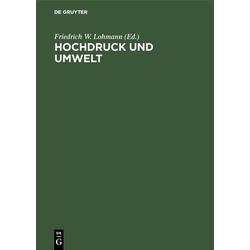 Hochdruck und Umwelt: eBook von