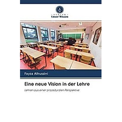 Eine neue Vision in der Lehre