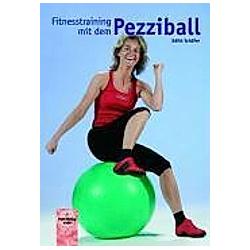 Fitnesstraining mit dem Pezziball. Edith Schäfer  - Buch