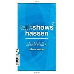 Talkshows hassen