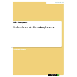 Rechtsrahmen der Finanzkonglomerate als Buch von Udo Kempener