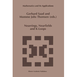 Nearrings Nearfields and K-Loops als Buch von