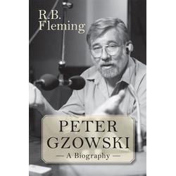 Peter Gzowski: eBook von R. B. Fleming