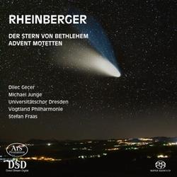 Der Stern von Bethlehem Op. 164/ Advent Motetten Op. 176