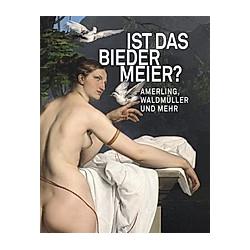 Ist das Biedermeier? - Buch