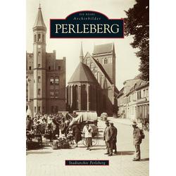 Perleberg als Buch von Stadtarchiv Perleberg