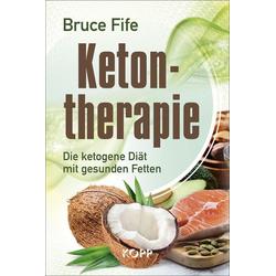 Ketontherapie: eBook von Bruce Fife