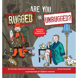 Are You Rugged or Unrugged? als Buch von Rugged Dude