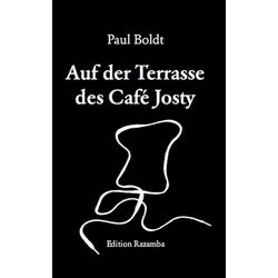 Auf der Terasse des Café Josty: eBook von Paul Boldt