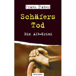 Schäfers Tod als Buch von Frank Faber