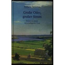 Grosse Oder grosser Strom: Buch von Wolfgang Tschechne