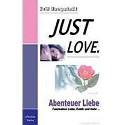 Just Love. Erik Tengstedt  - Buch