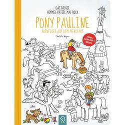 Pony Pauline Abenteuer auf dem Pferdeh