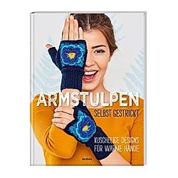 Armstulpen selbst gestrickt - Buch