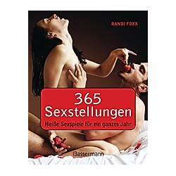 365 Sexstellungen. Randi Foxx  - Buch