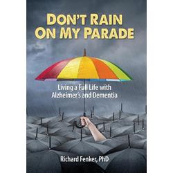 Don't Rain on My Parade als Buch von Richard Fenker