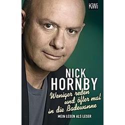 Weniger reden und öfter mal in die Badewanne. Nick Hornby  - Buch