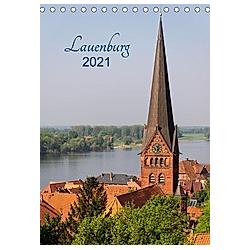 Lauenburg 2021 (Tischkalender 2021 DIN A5 hoch)