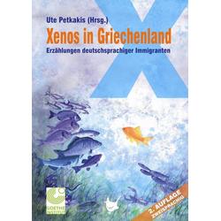 Xenos in Griechenland. Xénos stin Ellada als Buch von