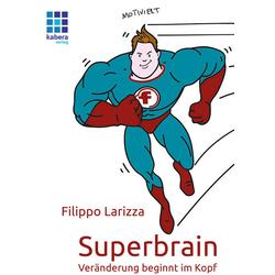 Superbrain: Buch von Filippo Larizza