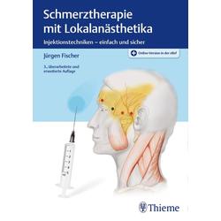 Schmerztherapie mit Lokalanästhetika als Buch von Jürgen Fischer