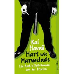 Hart wie Marmelade: eBook von Kai Havaii