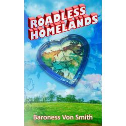 Roadless Homelands: eBook von Melody von Smith